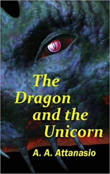 The Dragon and the Unicorn: The Perilous Order of Camelot (Volume 1)